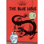 The Adventures of Tintin: The Blue Lotus by Herge Herge