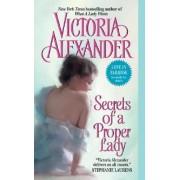 Secrets of a Proper Lady by Victoria Alexander