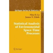 Statistical Analysis of Environmental Space-time Processes by Nhu D. Le