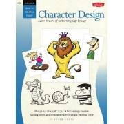 Cartooning: Character Design by Sherm Cohen