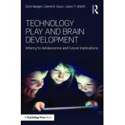 Technology Play and Brain Development by Doris Bergen