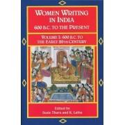 Women Writing in India: 600 B.C. to the Present, V by Ke Lalita