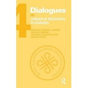 Dialogues in Urban and Regional Planning: Volume 4 by Thomas L. Harper