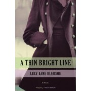 A Thin Bright Line by Lucy Jane Bledsoe