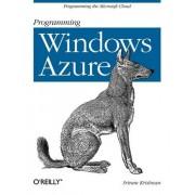 Programming Windows Azure by Sriram Krishnan