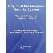 Origins of the European Security System by Andreas Wenger