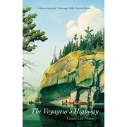 The Voyageurs Highway by Grace Lee Nute