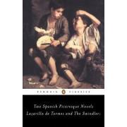 The Swindler and Lazarillo De Tormes: AND Lazarillo De Tormes by Francisco de Quevedo