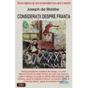 Consideratii despre Franta - Joseph De Maistre