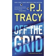 Off the Grid by P J Tracy