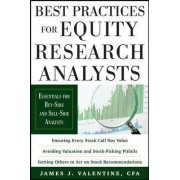 Best Practices for Equity Research Analysts by James Valentine