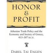 Honor and Profit by Darel Tai Engen