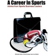 A Career in Sports by Michelle Wells