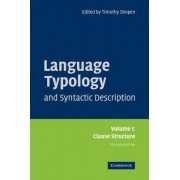 Language Typology and Syntactic Description: Volume 1, Clause Structure: v. 1 by Timothy Shopen