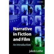 Narrative in Fiction and Film by Jakob Lothe
