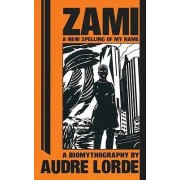 A New Spelling of My Name by Audre Lorde