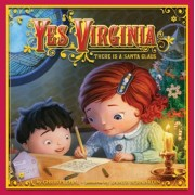 Yes, Virginia: There Is a Santa Claus, Hardcover
