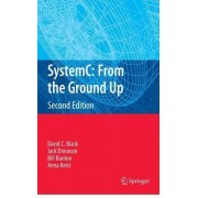 SystemC: From the Ground Up by David C. Black
