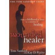 Wounded Healer by Tom Sanford