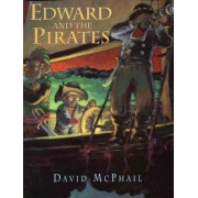 Edward and the Pirates by David McPhail