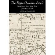 The Negro Question Part 2 the Slave Ships That Came from Judah by Lee Cummings