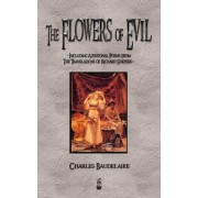 The Flowers of Evil and Other Poems by Charles P Baudelaire