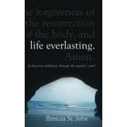 Life Everlasting by Patricia St. John