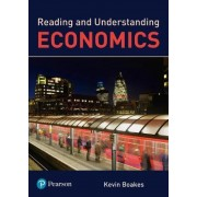 Reading and Understanding Economics by Kevin Boakes