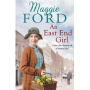 An East End Girl by Maggie Ford