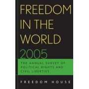 Freedom in the World 2005 by Freedom House