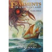 Fragments of a Broken Land by Robert Hood