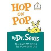 Hop on Pop by Dr Seuss