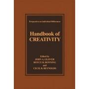 Handbook of Creativity by John A. Glover