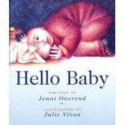 Hello Baby by Jenni Overend