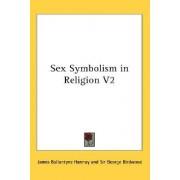 Sex Symbolism in Religion V2 by James Ballantyne Hannay