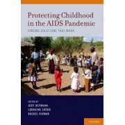 Protecting Childhood in the AIDS Pandemic by Jody Heymann