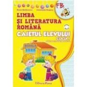 CAIETUL ELEVULUI CLASA I - LIMBA SI LITERATURA ROMANA ( sem I + sem II) - dupa man.aprobat MECTS - E.A.- OP.