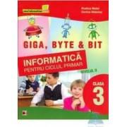 Informatica cls 3 nivelul II.Giga Byte and Bit - Rodica Matei Dorina Mateias