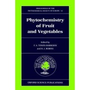 Phytochemistry of Fruits and Vegetables by F. A. Tomas Barberan