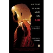 All That is Solid Melts into Air by Berman Marshall