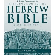 A Study Companion to Introduction to the Hebrew Bible by John J. Collins