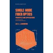 Single-Mode Fiber Optics by Luc B. Jeunhomme