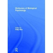 Dictionary of Biological Psychology by Philip Winn