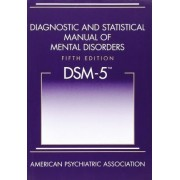Diagnostic and Statistical Manual of Mental Disorders (DSM-5) by American Psychiatric Association