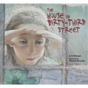The House on Dirty-Third Street by Jo S Kittinger