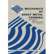 Mechanics of Sheet Metal Forming by D. Koistinen