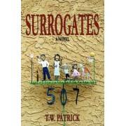 Surrogates by T W Patrick
