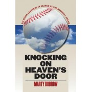 Knocking on Heaven's Door by Marty Dobrow