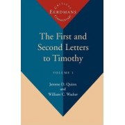 The First and Second Letters to Timothy Vol 1 by D. Jerome Quinn