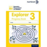 Numicon: Geometry, Measurement and Statistics 3 Explorer Progress Book: 3 by Sue Lowndes